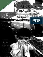 Genealogia de La Revuelta. Argentina. Sociedad en Movimiento. Cap. IV. Raul Zibechi