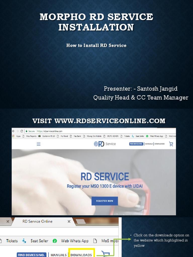 Morpho Rd Service Installation Presenter Santosh Jangid Quality Head Cc Team Manager Proxy Server Device Driver