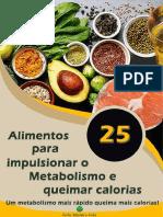 25 Alimentos Para Impulsionar o Metabolismo e Queimar Calorias