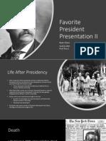 Favorite President Presentation II