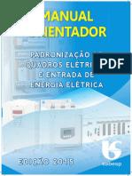 Manual Orientador Quadros Elétricos e Entrada de Energia