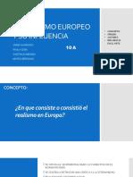 El Realismo Europeo y Su Influencia