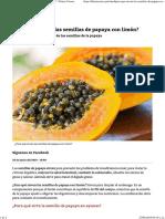 ¿Para Qué Sirven Las Semillas de Papaya Con Limón Diario Correo
