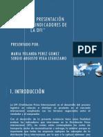"""Evidencia 5 -Presentación """"Análisis de Indicadores de La DFI"""""""