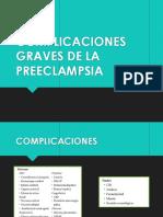 COMPLICACIONES GRAVES DE LA PREECLAMPSIA
