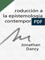 7- DANCY, J. - LIBRO - Introduccion a la epistemologia contemporanea.pdf