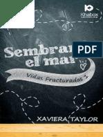 Sembrando El Mar (Vidas Fractur - Xaviera Taylor