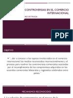 SOLUCIÓN DE CONTROVERSIAS EN EL COMERCIO INTERNACIONAL
