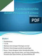 aplikasi Farmakokinetika dalam pelayanan farmasi