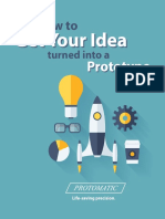 How to Get-Your Idea Turned Into a Prototype