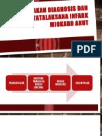 PENEGAKAN DIAGNOSIS DAN TATALAKSANA INFARK MIOKARD AKUT.pptx