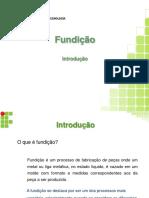 Aula 1 - Introdução Aos Processos de Fundição_v1.0