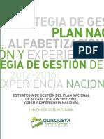 Estrategia de Gestión del Plan Nacional de Alfabetización 2012-2016. Sistematización Gestión. República Dominicana