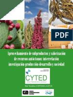 Aprovechamiento de Subproductos y Valorizacion de Recursos Autoctonos- Interrelacion Investigacion - Produccion - Desarrollo y Sociedad