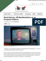 Havey David El Neoliberalismo Es Un Proyecto Político