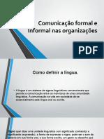 Comunicação Formal e Informal Nas Organizações