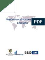 Fedesarrollo, 2010, Misión de Pol Ext