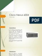 Cisco Nexus 6004.pptx