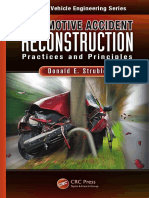(Ground Vehicle Engineering) Donald E. Struble Ph.D.-automotive Accident Reconstruction_ Practices and Principles-CRC Press (2013)