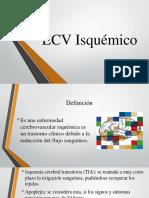 Ecv Isquémico