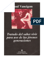Tratado Del Saber Vivir Para Uso de Las Jovenes Generaciones Raoul Vaneigem
