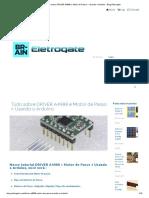 Tudo Sobre DRIVER A4988 e Motor de Passo _ Usando o Arduino - Blog Eletrogate