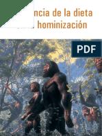Incidencias de la dieta en la hominizacion.