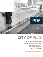 City of Play_ an Architectural - Rodrigo Perez de Arce