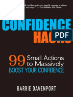 Confidence Hacks - 99 Small Actions to Massively Boost Your Confidence