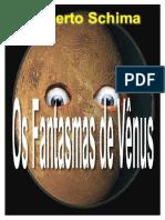 Schima Os Fantasmas de Venus