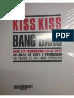KISS KISS BANG BANG - 45 AÑOS DE ARTE Y FEMINISMO