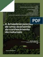 """""""A Amazônia precisa de uma economia do conhecimento da natureza"""" — Ricardo Abramovay"""