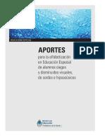 Aportes Para La Alfabetización en Educación Especial de Alumnos Ciegos y Disminuidos Visuales, De Sordos e Hipoacúsicos