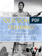 The Real Book of Old School Training Perfetto - PRIMA PARTE