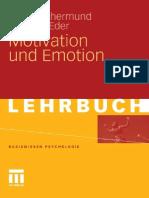 (Basiswissen Psychologie) Klaus Rothermund, Andreas Eder - Motivation und Emotion (Basiswissen Psychologie)  -Vs Verlag (2011).pdf