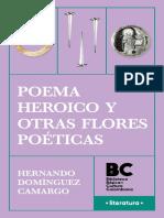 POEMA HEROICO Y OTRAS FLORES POETICAS - HERNANDO DOMINGUEZ CAMARGO