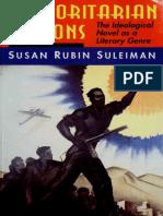 Susan Rubin Suleiman - Authoritarian Fictions_ the Ideological Novel as a Literary Genre-Princeton University Press (1993)