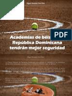Miguel Alexander Pérez Pérez - Academias de béisbol en República Dominicana tendrán mejor seguridad