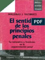 Yacobucci, Guillermo - El Sentido de los Principios Penales.pdf