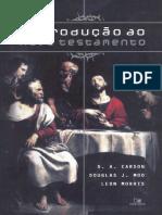 Introdução Ao Novo Testamento - D. a. Carson, Douglas J. Moo & Leon Morris