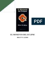 Aldiss, Brian W - El momento del eclipse (recopilación) - 1.rtf