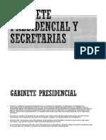 Gabinete Presidencial y Secretarias