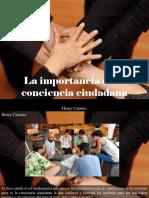 Henry Camino - La Importancia de La Conciencia Ciudadana