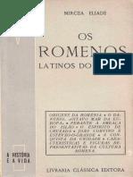 ELIADE, Mircea. Os Romenos, latinos do Oriente