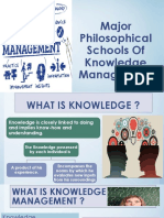Major Philosophical Schools of Knowledge Management