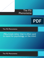 The PSI Phenomena