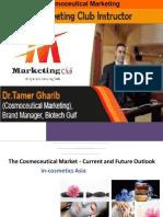 1st Jeddah Marketing Club (the Cosmeceutical Market) Dr. Tamer Gharib