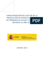 Caracterización del sector de la producción ecológica española en términos de valor y mercado