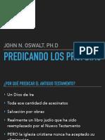 Oswalt, John. Predicando Los Profestas 2018