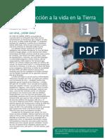 1- Audesirk, T.; Audesirk, G. y Byers, B. (2013). Biología. La Vida en La Tierra Con Fisiología. Pearson Educación de México, S.a de C.v., México. Capítulo 1.